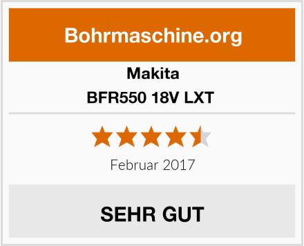 Makita BFR550 18V LXT  Test