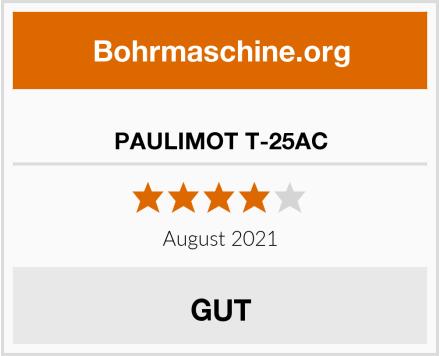 No Name PAULIMOT T-25AC Test