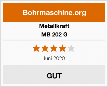Metallkraft MB 202 G Test