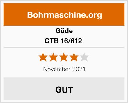 Güde GTB 16/612  Test
