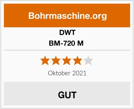 DWT BM-720 M  Test