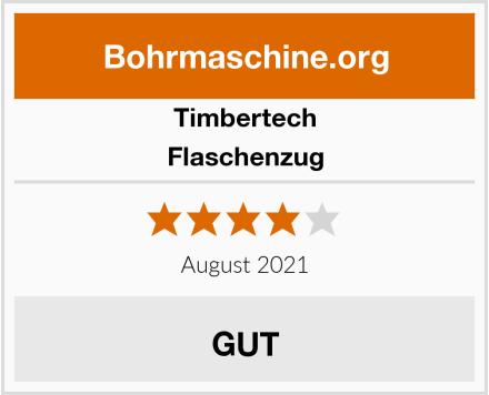 Timbertech Flaschenzug Test
