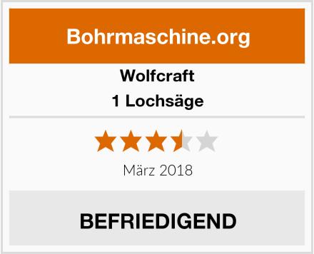 Wolfcraft  1 Lochsäge Test
