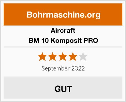 Aircraft BM 10 Komposit PRO Test