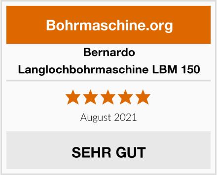 Bernardo Langlochbohrmaschine LBM 150 Test