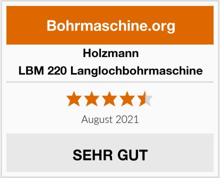 Holzmann LBM 220 Langlochbohrmaschine Test