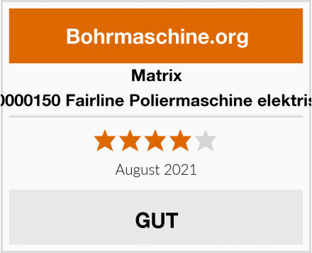 Matrix 700000150 Fairline Poliermaschine elektrisch Test