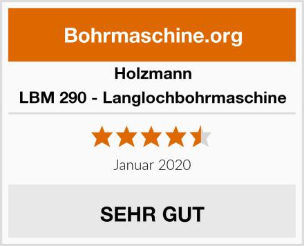 Holzmann LBM 290 - Langlochbohrmaschine Test