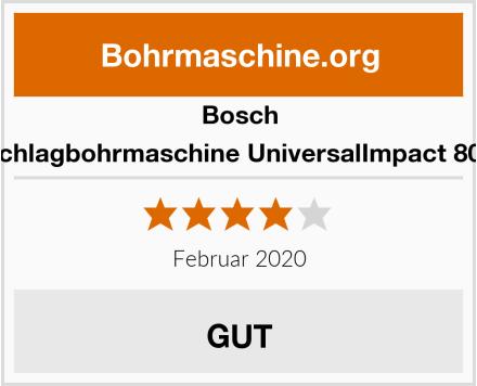 Bosch Schlagbohrmaschine UniversalImpact 800 Test