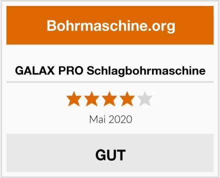 GALAX PRO Schlagbohrmaschine Test