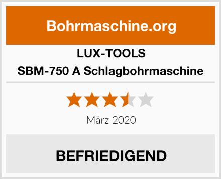 LUX-TOOLS SBM-750 A Schlagbohrmaschine Test