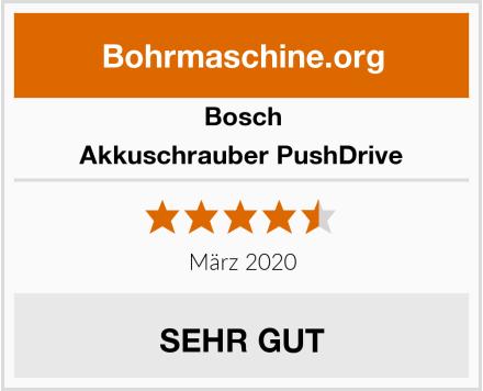 Bosch Akkuschrauber PushDrive Test