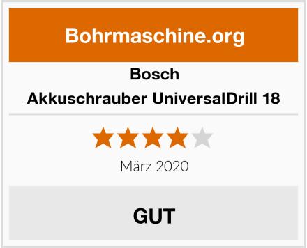 Bosch Akkuschrauber UniversalDrill 18 Test