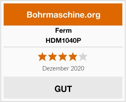 Ferm HDM1040P Test