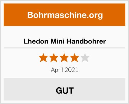 Lhedon Mini Handbohrer Test